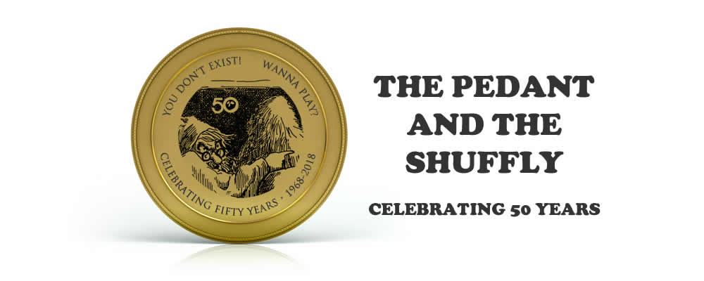 50 Years of The Pedant and the Shuffly